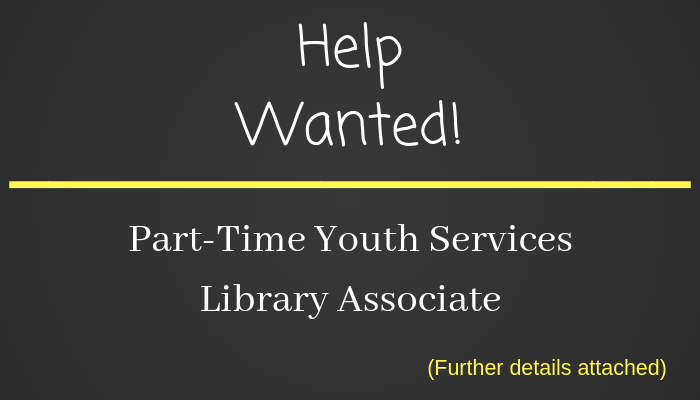 Help Wanted: Part-Time Youth Services Library Associate