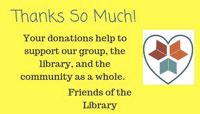 Thanks for donating to the Friends of the Library!