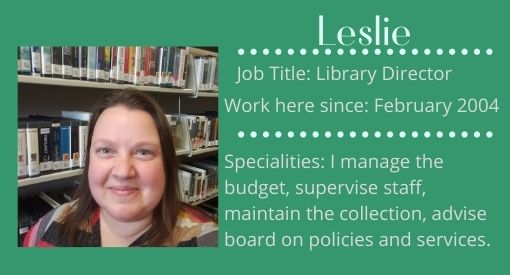 Leslie, Library Director