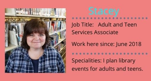 Stacey, Teen and Adult services