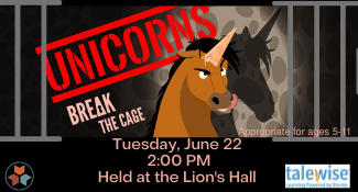 Unicorns break the cage on Tuesday, June 22 at 2 PM
