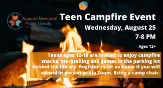 Teen campfire Wednesday, Augusta 25 at 7pm